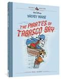 Disney masters (07): walt disneys micky mouse: the pirates of tabasco bay   Murry, Paul ; Fallberg, Carl  