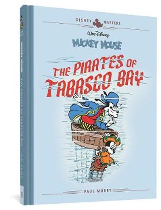 Disney masters (07): walt disneys micky mouse: the pirates of tabasco bay