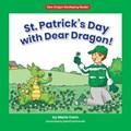 St. Patrick's Day with Dear Dragon!   Marla Conn  