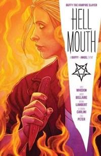 Buffy the Vampire Slayer/Angel: Hellmouth   Jordie Bellaire ; Jeremy Lambert ; Eleonora Carlini  