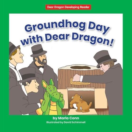 Groundhog Day with Dear Dragon!