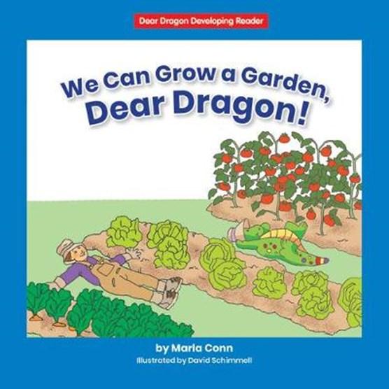 We Can Grow a Garden, Dear Dragon!