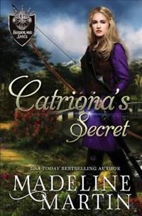 Catriona's Secret | Madeline Martin |