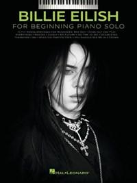 Billie Eilish - Beginning Piano Solo Songbook with Lyrics | Billie Eilish |