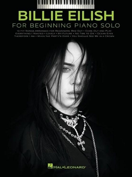 Billie Eilish - Beginning Piano Solo Songbook with Lyrics