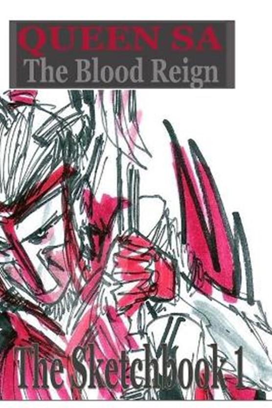 Blood Reign The Sketchbook