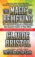 The Magic of Believing (Original Classic Edition) | Claude Bristol ; Mitch Horowitz |