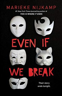 Even if we break   Marieke Nijkamp  