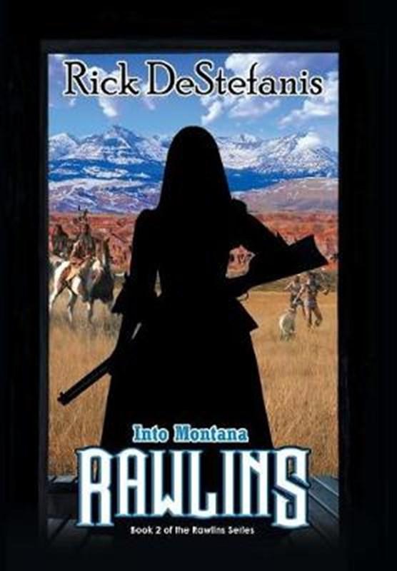Rawlins, Into Montana