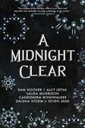 A Midnight Clear | Hooker, Sam ; Jane, Seven ; Leyva, Alcy ; Morrison, Laura |