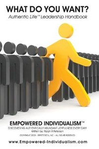 EMPOWERED INDIVIDUALISM (What Do You Want?) | Ralph R Peterson |
