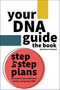 Your DNA Guide - the Book | Diahan Southard |