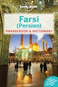 Lonely planet phrasebook : farsi (persian) (3rd ed) | Lonely Planet ; Yavar Dehghani |
