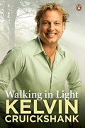Walking in Light   Kelvin Cruickshank  