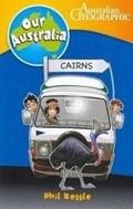 Our.Australia: Cairns   Phil Kettle  
