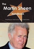 The Martin Sheen Handbook - Everything You Need to Know about Martin Sheen | Emily Smith |