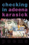 Checking In   Adeena Karasick  