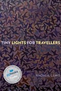 Tiny Lights for Travellers | Naomi K. Lewis |