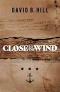 Close to the Wind   David B. Hill  