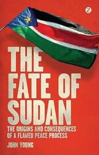 The Fate of Sudan   John Young  