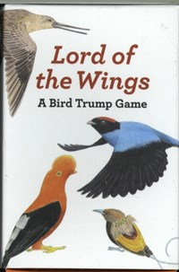 Lord of the wings : a bird trump game   Mike Unwin  