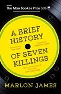 Brief history of seven killings   Marlon James  