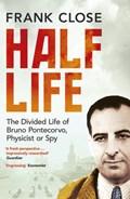 Half Life | Frank Close |