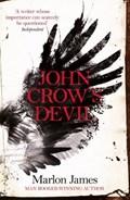John crow's devil   Marlon James  