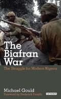 The Biafran War   Michael Gould  