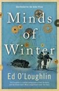 Minds of winter   Ed O'loughlin  