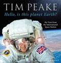 Hello, is this planet Earth? | Tim Peake |