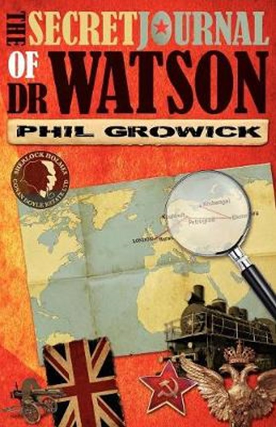 The Secret Journal of Dr Watson: A Novel of Sherlock Holmes