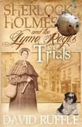 Sherlock Holmes and the Lyme Regis Trials | David Ruffle |