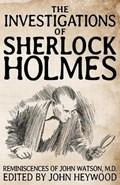 The Investigations of Sherlock Holmes | John Heywood |