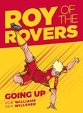 Roy of the Rovers: Going Up   Rob Williams  