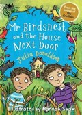 Mr Birdsnest and the House Next Door | Julia Donaldson |