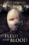 Flesh and Blood | Chris Priestley |