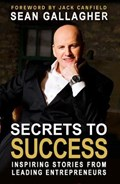 Secrets to Success | Sean Gallagher |