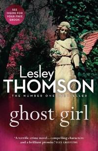 Ghost Girl   Lesley Thomson  