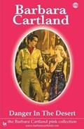 Danger in the Desert   Barbara Cartland  