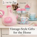 Love to Sew: Vintage-Style Gifts for the Home | Christa Rolf |