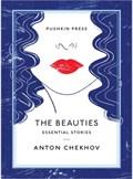 The Beauties | Anton Chekhov |