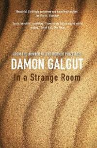 In a Strange Room | Damon Galgut |
