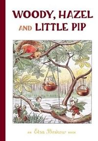 Woody, Hazel and Little Pip   Elsa Beskow  