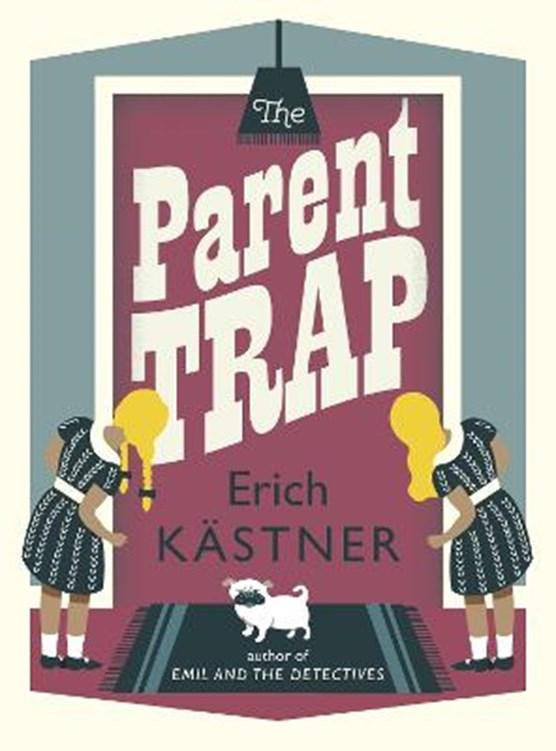 The Parent Trap
