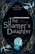 The Shamer's Daughter: Book 1 | Lene Kaaberbol |