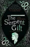 The Serpent Gift: Book 3   Lene Kaaberbol  