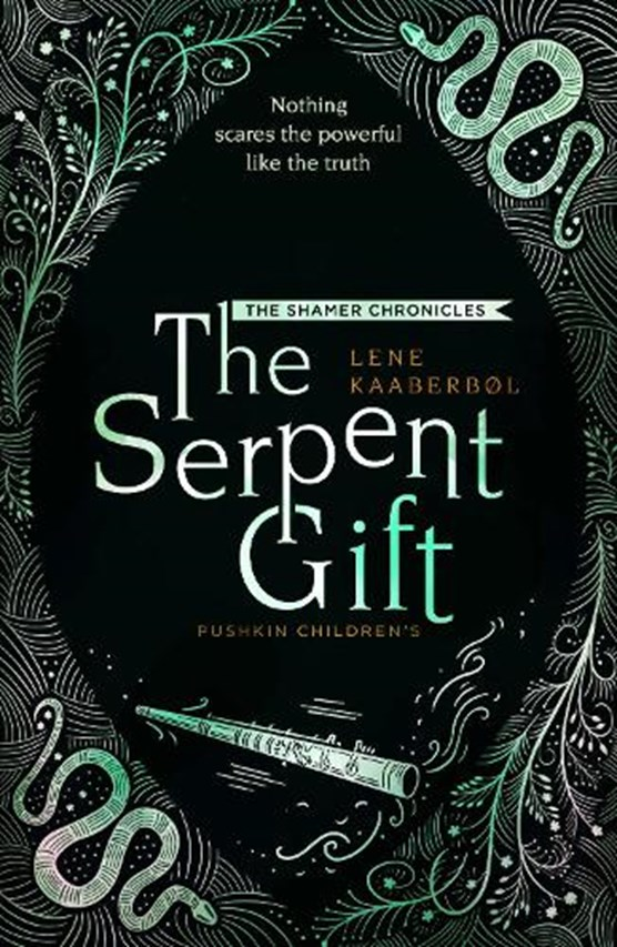 The Serpent Gift: Book 3