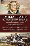 Emilia Plater & the November Uprising   Josef Straszewicz ; A S Krause  