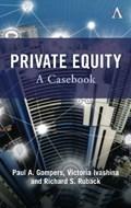 Private Equity | Gompers, Paul ; Ivashina, Victoria ; Ruback, Richard |